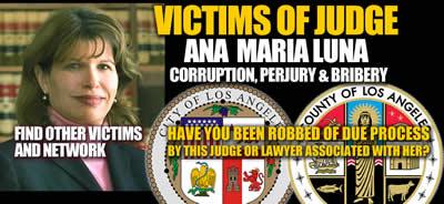 Victims of Los Angeles Superior Court Judge Ana Maria Luna