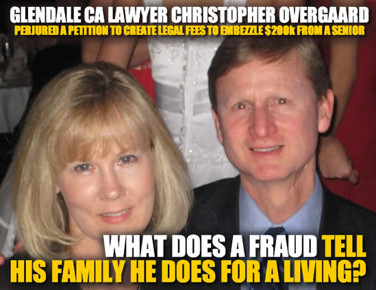 Glendale la cresenta Calfornia lawyer Christopher Overgaard is a criminal and fraud