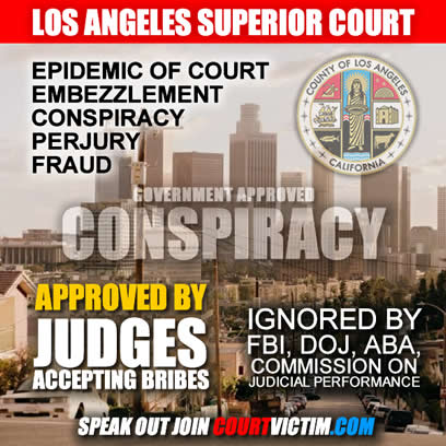 Los Angeles Superior Court Corruption judges who accept bribes court victim
