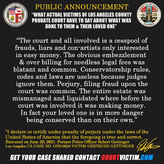 Robert Gettinger Los Angeles County Probate court victim testimonial