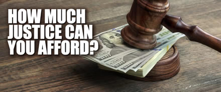 how much justice can you afford