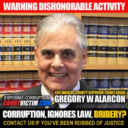 corruption-by-LOS-ANGELES-COUNTY-SUPERIOR-COURT-JUDGE-GREGORY-W-ALARCON
